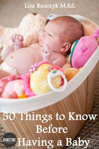 50 Things to Know Before Having a Baby: Simple Pregnancy Tips For New Moms by Lisa Rusczyk, http://www.amazon.com/dp/B007EHCK2I/ref=cm_sw_r_pi_dp_9VODqb0ZS6PBR