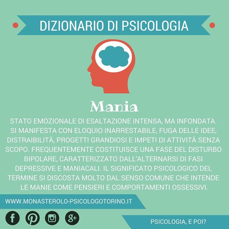 Dizionario di #Psicologia: #Mania.