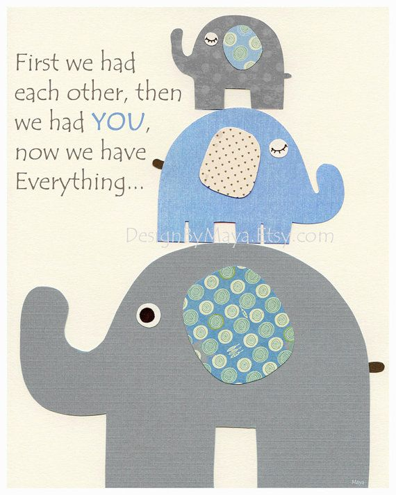 Baby Boy Nursery Decor Nursery Print Baby Elephant First We Had Each Other Blue And Gray