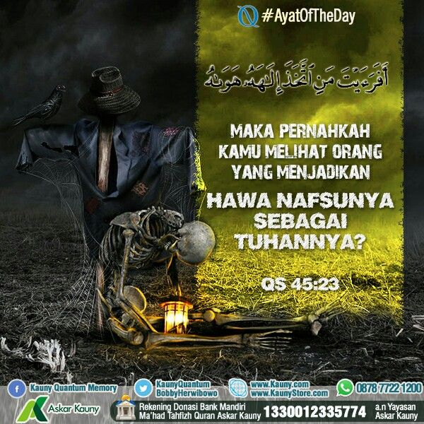 #AyatOfTheDay - Semoga Allah melindungi kita dari memperTuhankan hawa nafsu