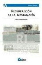 Recuperación de la Información/ José Antonio SalvadorOliván.