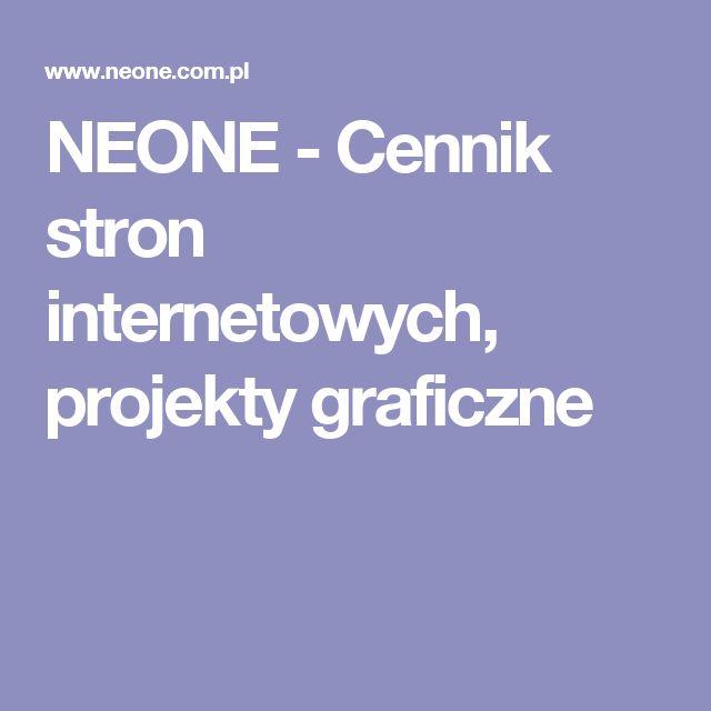 NEONE - Cennik stron internetowych, projekty graficzne