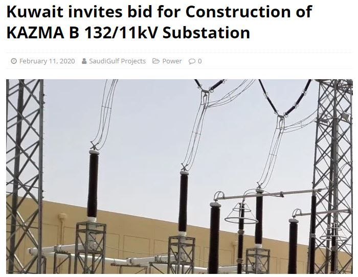 Kuwait Invites Bid For Construction Of Kazma B 132 11kv Substation In 2020 Construction Kuwait Power 90