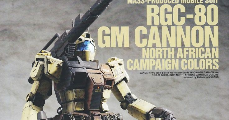 1/100 RGC-80 GM Cannon [North African Campaign Colors] - Custom Build     Modeled by Katsuhiro Mukasa