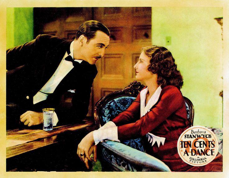 """""""Ten Cents a Dance"""" (1931) Barbara Stanwyck, Monroe Owsley, Ricardo Cortez"""