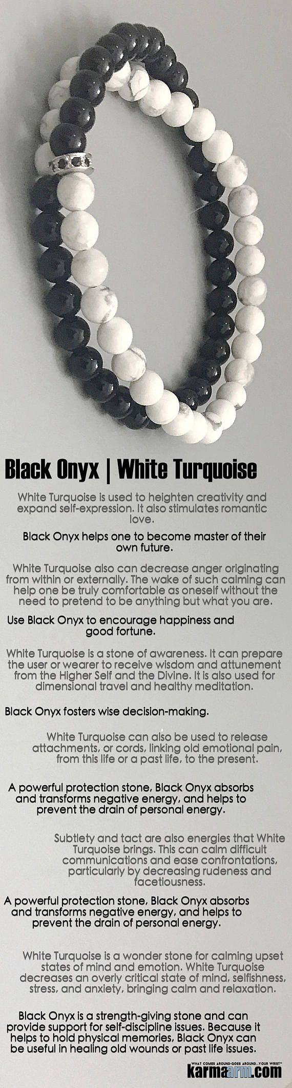 Use Black Onyx to encourage #happiness and good fortune. It helps one to become master of their own future. It is a #strength-giving #stone. #White #Turquoise #Black #Onyx #Pave  #Beaded #Beads #Bijoux #Bracelet #Bracelets #Buddhist #Chakra #Charm #Crystals #Energy #gifts #gratitude #Handmade #Healing #Jewelry #Kundalini #LawOfAttraction #LOA #Love #Mala #Meditation #Mens #prayer #pulseiras #Reiki #Spiritual #Stacks #Stretch #Womens #Yoga #YogaBracelets