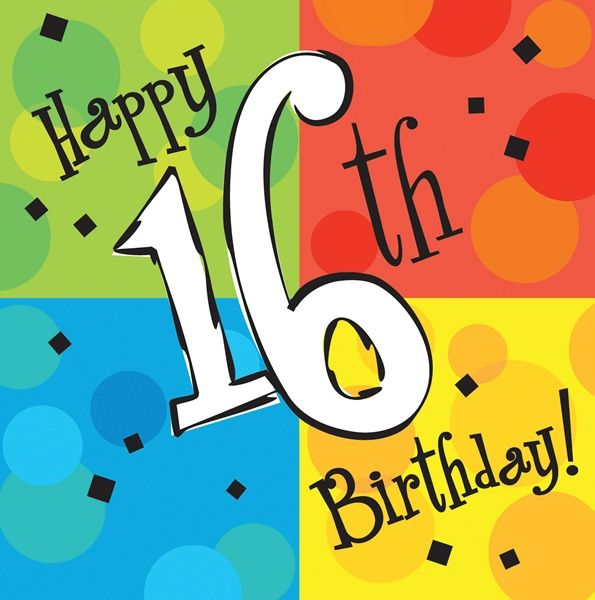 11 Best Happy Birthday 16th Images On Pinterest Congratulations Happy Sixteenth Birthday Wishes
