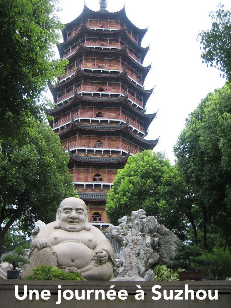 Je vous emmène passer la journée à Suzhou, petite ville chinoise très agréable !