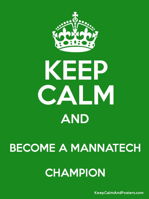 Keep Calm and BECOME A MANNATECH CHAMPION Poster