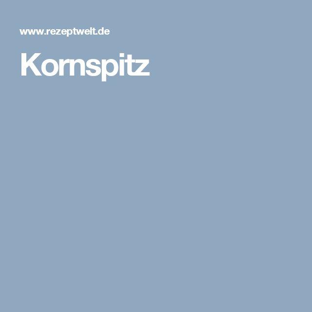 Kornspitz