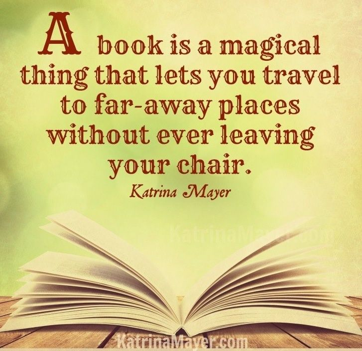 A Book Is A Magical Thing That Let S You Travel