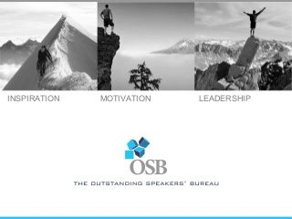 Outstanding Speakers' Bureau introducing the professional speakers with experienced best practice that will inspire, motivate and change the way you do business.