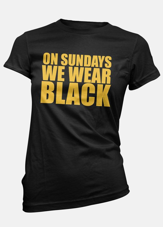 Steelers   On Sundays We Wear Black   Steelers Tee   Steelers Shirt   Steelers T-Shirt   Steelers T Shirt   Pittsburgh Steelers   Steelers