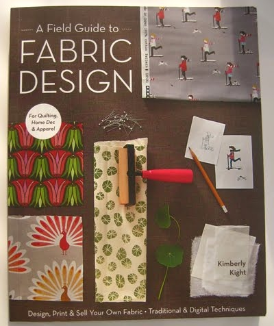 A Field Guide to Fabric Design - Kimberly Kight