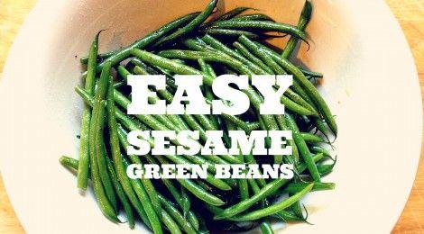 Easy Sesame Green Beens