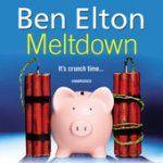 Meltdown (Unabridged)  Ben Elton