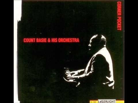 Count Basie & His Orchestra- Corner Pocket (live) (full album) HD - YouTube
