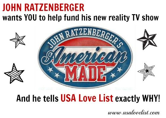 John Ratzenberger wants YOU to help fund his new reality TV Show. And he tells USA Love List exactly why