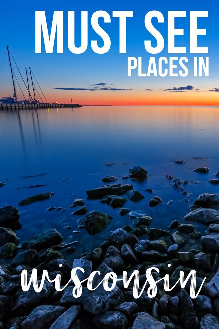 Things To Do In Wisconsin Ultimate Wi Bucket List Wisconsin Travel Midwest Vacations Cool Places To Visit