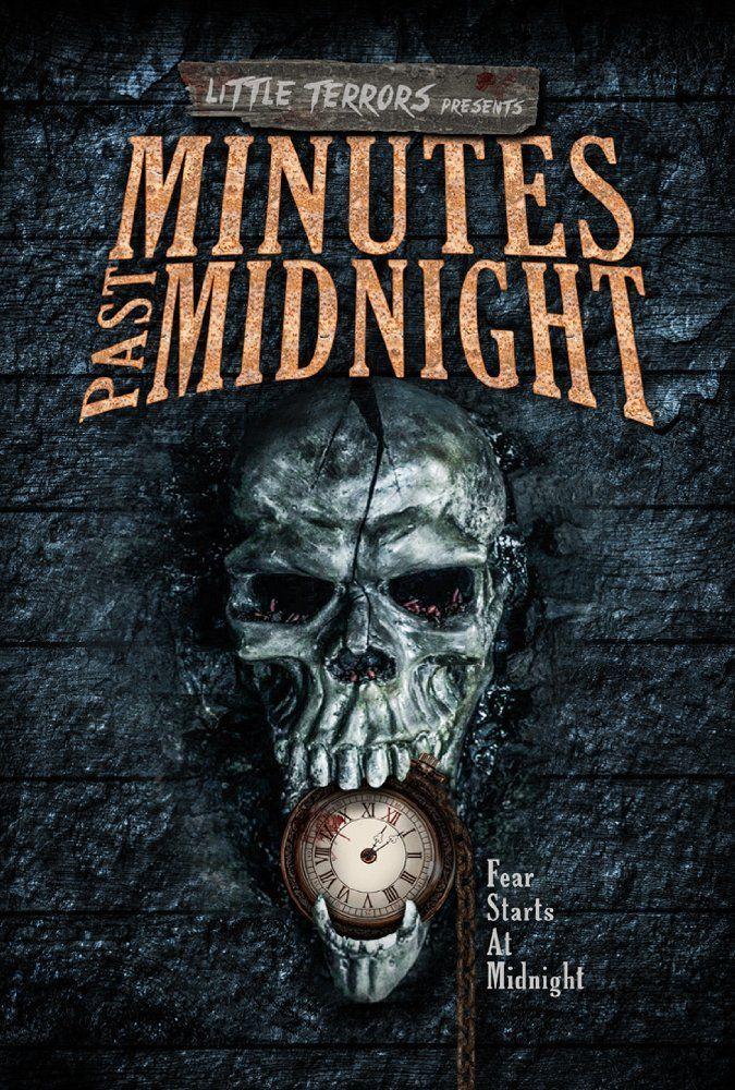 Minutes Past Midnight 2016 Alternatieve Titel Little Terrors