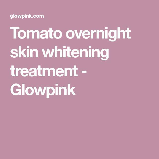Tomato overnight skin whitening treatment - Glowpink