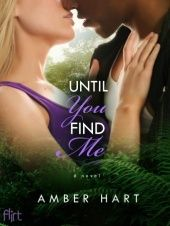 Until You Find Me by Amber Hart  Animals, coming of age book, contemporary romance book, new adult book, romance book