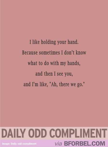 Daily Odd Compliment- Holding Hands