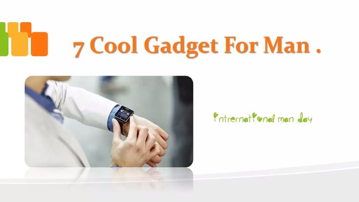 7 Cool Gadget for Man You Must Try || 7 Gadget Every Man Should Have || ...