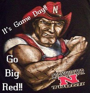 Game Day! Nebraska CornHuskers - football  Go Big Red