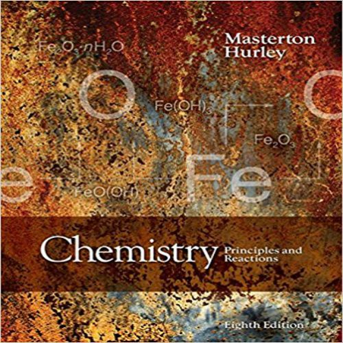 Chemistry Principles And Reactions 8th Edition By Masterton