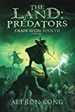 The Land: Predators: A LitRPG Saga (Chaos Seeds Book 7) by Aleron Kong (Author) #LGBT #Kindle US #NewRelease #Lesbian #Gay #Bisexual #Transgender #eBook #ad