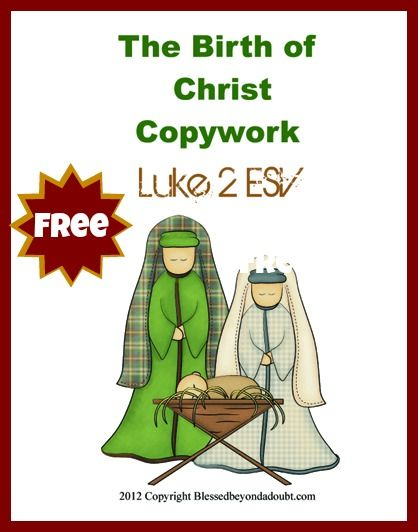 FREE Copywork: Birth of Christ from Blessed Beyond a Doubt