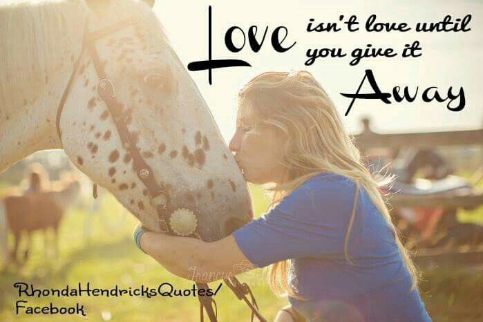"""Love isn't love until you give it away.  Picture of my Daughter, Danielle and our Appy, """"JD""""....Rhonda Hendricks Quotes/Facebook"""