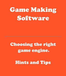 Article title image for an article about game making software and choosing the right game engine for your game development needs. Covers 2D and 3D game development software and game engines.