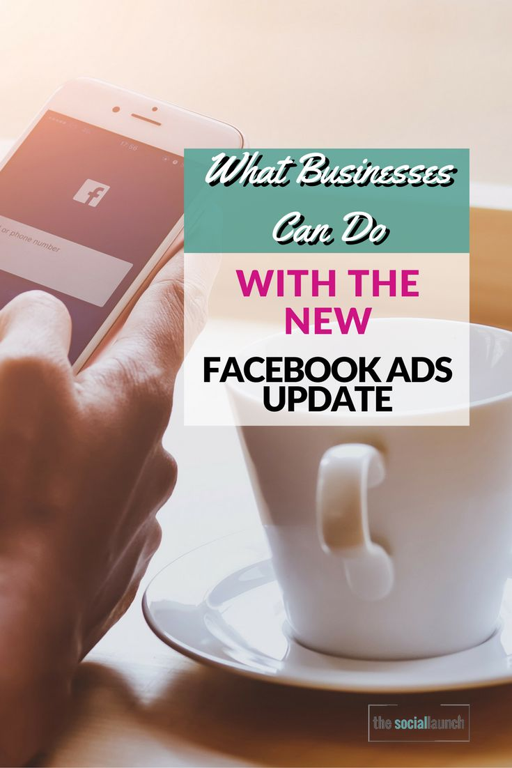 What Businesses Can Do With the New Facebook Ads Update #facebookads via @socialmediatips