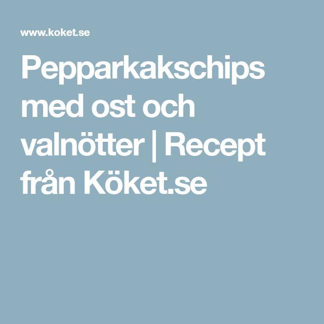 Pepparkakschips med ost och valnötter | Recept från Köket.se