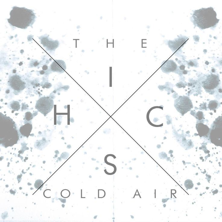 The Hics – Cold Air