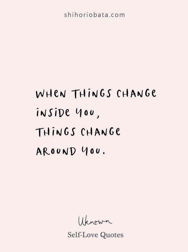#ein #Für #Leben #schönes #Selbstliebeszitate 20 Self-Love Quotes for a Beautiful Life        Wenn sich die Dinge in dir ändern - Zitate der Selbstliebe #Zitate #Selbstliebe #quotesinspirational