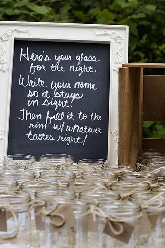 great idea! This girl did her wedding of 100 guests for only 3K! my kinda budget!Drinks Glasses, Good Ideas, Names Tags, Chalkboards Painting, Wedding Ideas, Parties, Cute Ideas, Wedding Drinks, Mason Jars