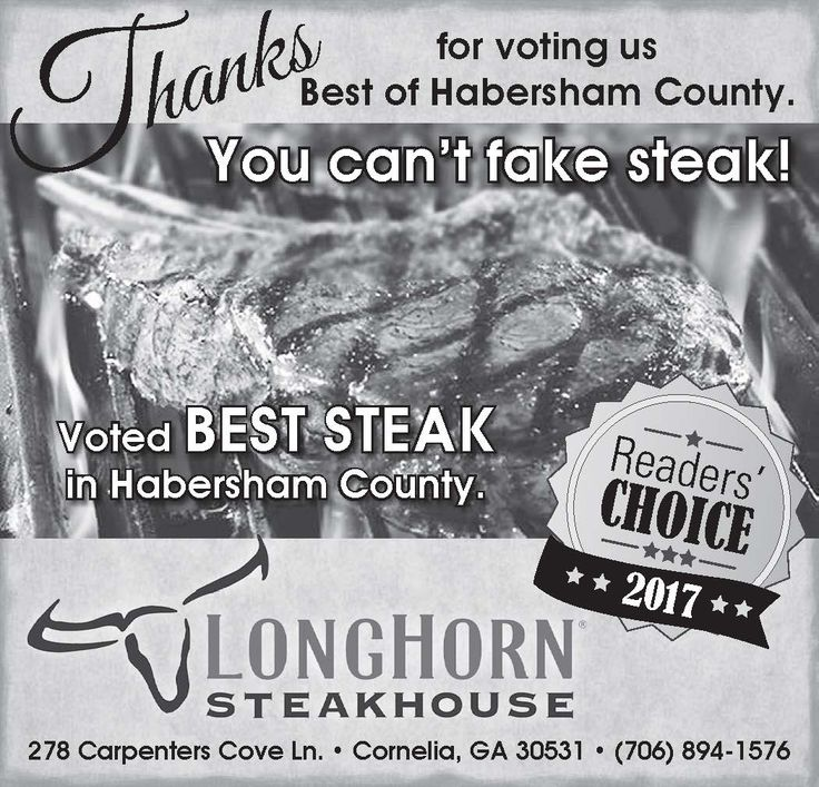 Thanks for voting us Best of Habersham County.    Voted BEST STEAK in Habersham County.   ...   LongHorn Steakhouse - Cornelia, GA #georgia #CorneliaGA #shoplocal #localGA