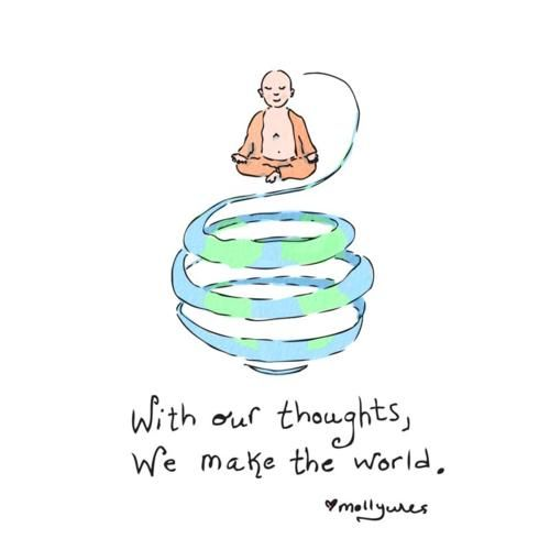Buddha Doodles: With our thoughts We make the world (wisemind)
