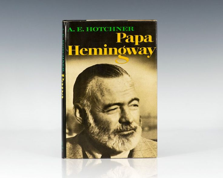 First Edition of A.E. Hotchner's Papa Hemingway