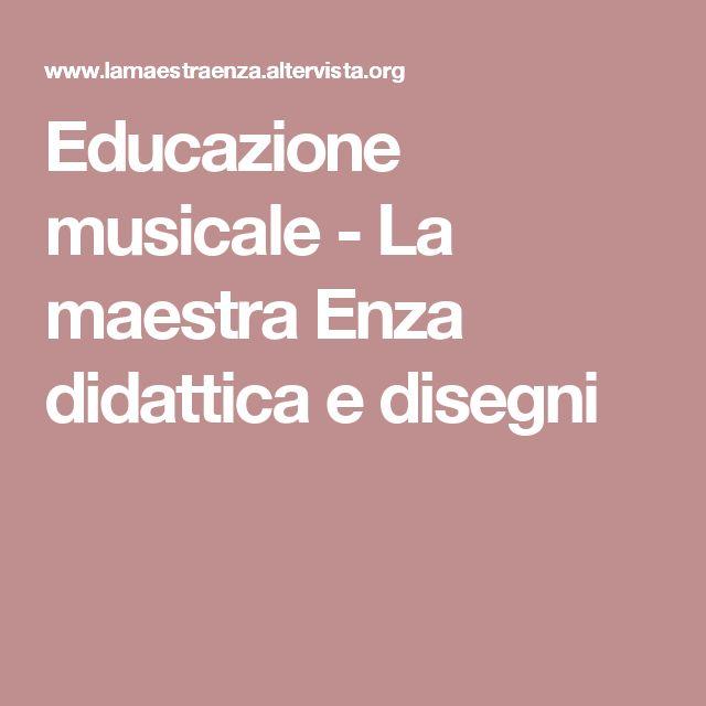 Educazione musicale - La maestra Enza didattica e disegni