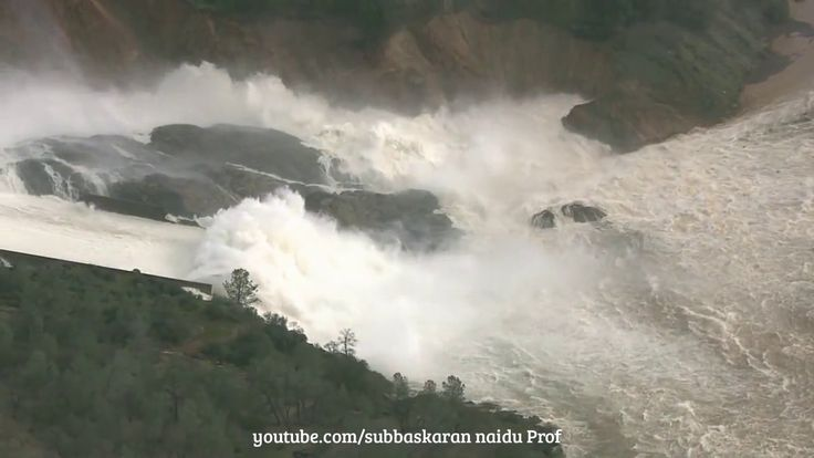 California Oroville Dam, in Dangerous condition as on 13th Feb 2017