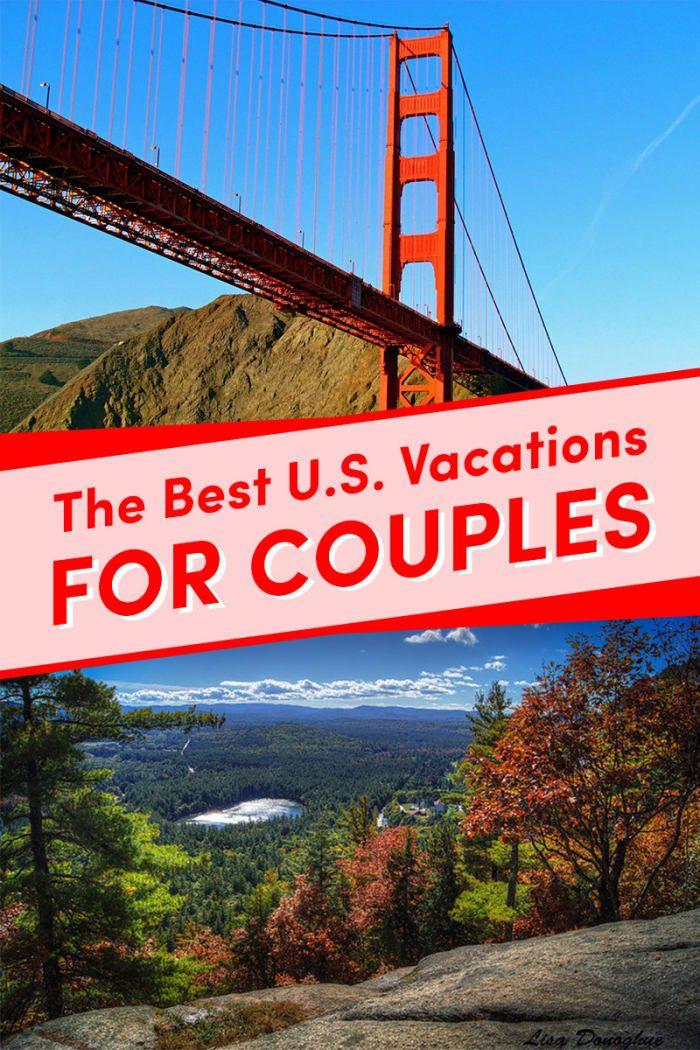 19 dos melhores destinos de férias para casais nos EUA   – Oh The Places I Want To Go
