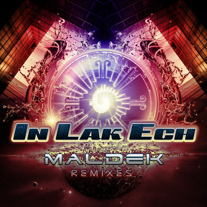 Maldek Remixes by Hyperflex/Ilai/Mechanimal/In Lak Ech on MP3 and ...