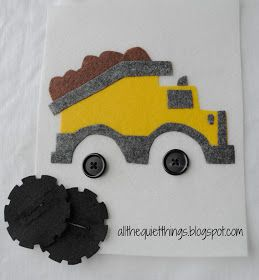 * All The Quiet Things: Quiet Book - Boy-- this is adorable, as are her other pages dump truck page