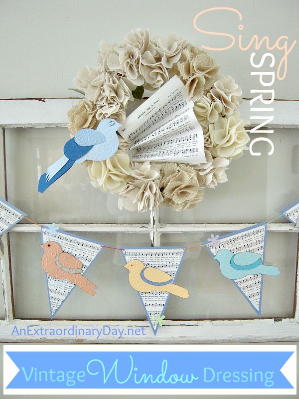 Vintage Window Dressing for Spring with Wreath & Birds & Pennant Banners :: AnExtraordinaryDay.net