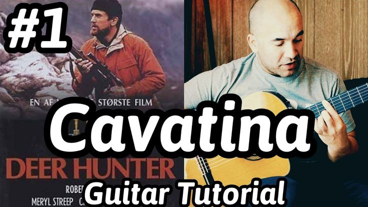 """Cavatina - The Deer Hunter"" Classical Guitar Tutorial#1 (Stanley Myers)..."