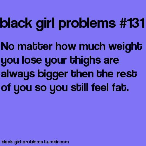 Black Girl Problems... Hmm maybe I'm an albino black girl.. cuz I definitely have this problem lol